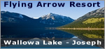 Flying Arrow Resort, Joseph Oregon